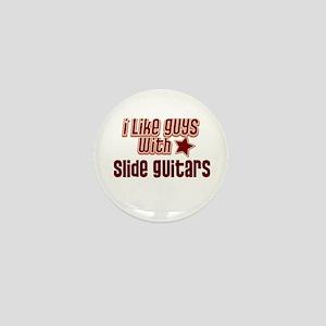 I like guys with Slide Guitar Mini Button