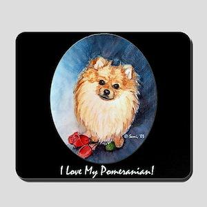 I Love My Pomeranian Mousepad