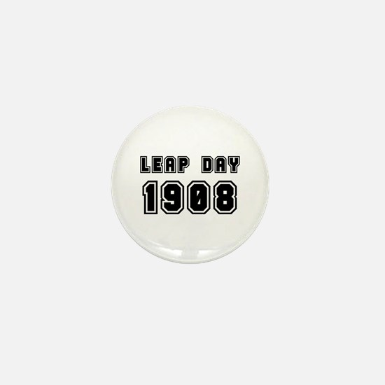LEAP DAY 1908 Mini Button