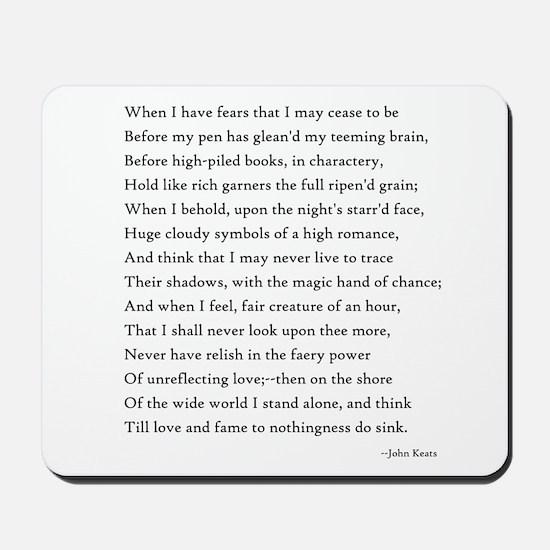 Keats - When I Have Fears... Mousepad
