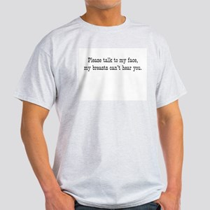 breasts can't hear Light T-Shirt