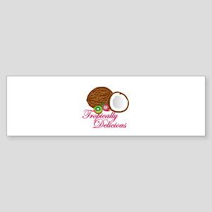 Tropically Delicious Bumper Sticker