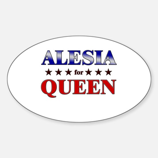 ALESIA for queen Oval Decal
