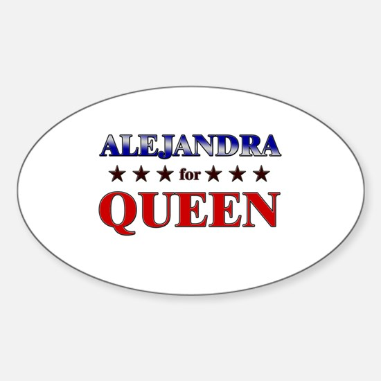 ALEJANDRA for queen Oval Decal