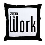 Geek @ Work Throw Pillow