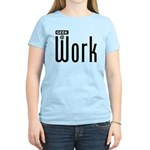 Geek @ Work Women's Light T-Shirt