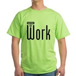 Geek @ Work Green T-Shirt