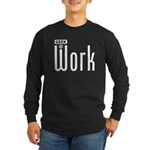 Geek @ Work Long Sleeve Dark T-Shirt