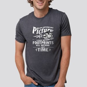 Take Nothing But Picture Leave Nothing T S T-Shirt