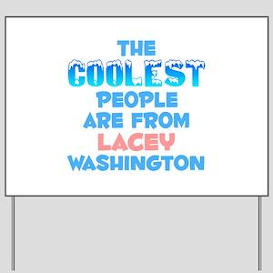 Coolest: Lacey, WA Yard Sign