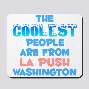 Coolest: La Push, WA Mousepad