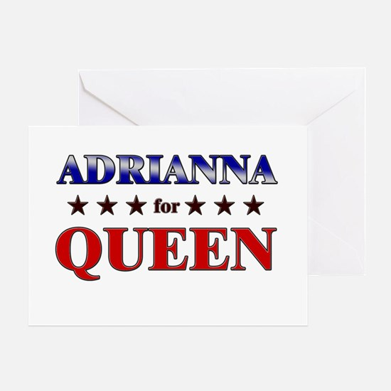 ADRIANNA for queen Greeting Card