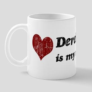 Derek is my valentine Mug