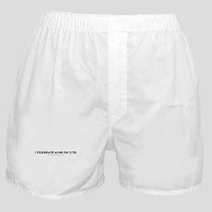 Celebrate Mine on 2/29 Boxer Shorts