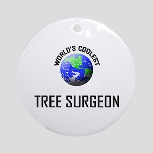 World's Coolest TREE SURGEON Ornament (Round)
