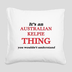 It's an Australian Kelpie Square Canvas Pillow