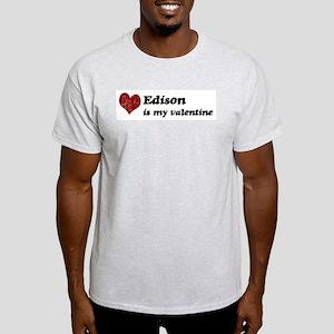 Edison is my valentine Light T-Shirt