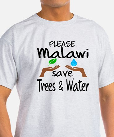 Please Malawi Save Trees & Water T-Shirt