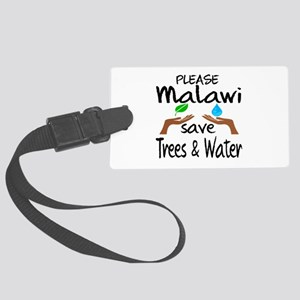 Please Malawi Save Trees & Water Large Luggage Tag