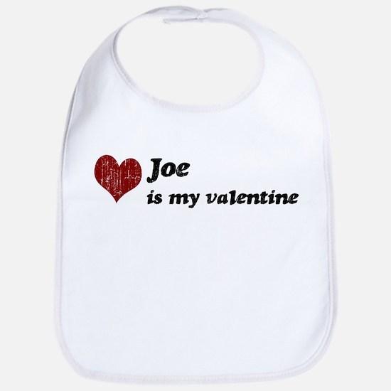 Joe is my valentine Bib