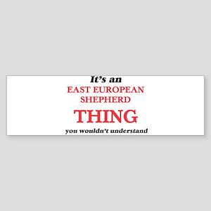 It's an East European Shepherd Bumper Sticker