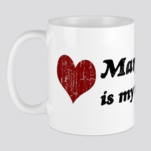 Mary is my valentine Mug
