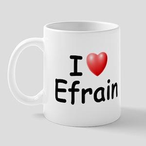 I Love Efrain (Black) Mug
