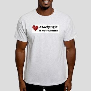 Mackenzie is my valentine Light T-Shirt