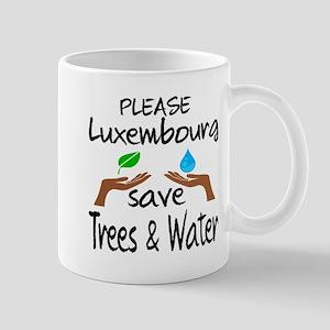 Please Luxembourg Save Trees & W 11 oz Ceramic Mug