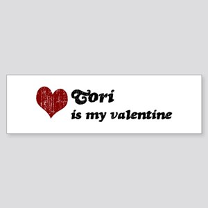Tori is my valentine Bumper Sticker