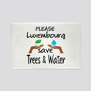 Please Luxembourg Save Trees & Wa Rectangle Magnet