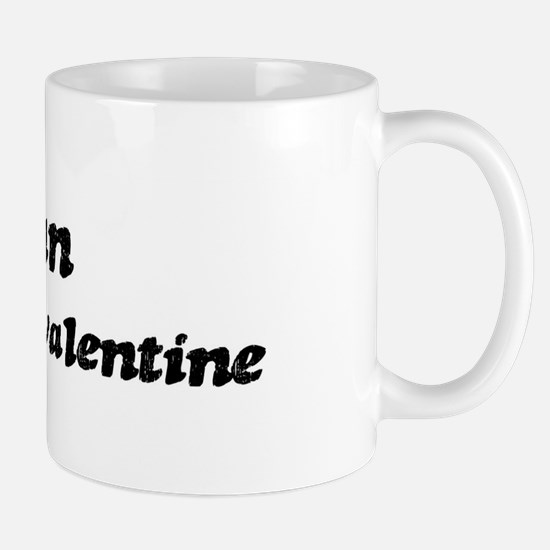 Vivian is my valentine Mug