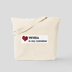 Willis is my valentine Tote Bag