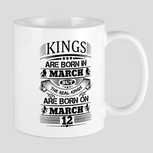 Real Kings Are Born On March 12 Mugs