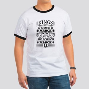 Real Kings Are Born On March 12 T-Shirt