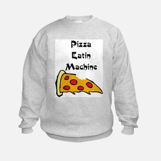 PIZZA EATING MACHINE Sweatshirt