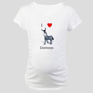 I love donkeys Maternity T-Shirt