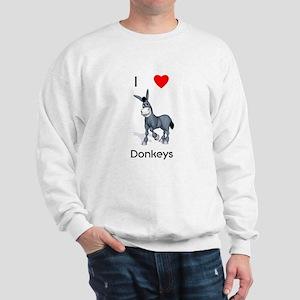 I love donkeys Sweatshirt