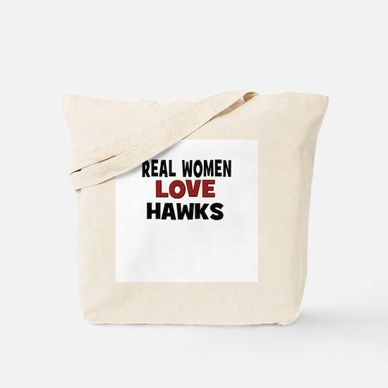 Real Women Love Hawks Tote Bag