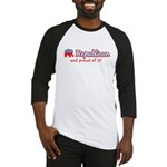Republican and Proud Of It Baseball Jersey