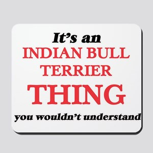 It's an Indian Bull Terrier thing, y Mousepad