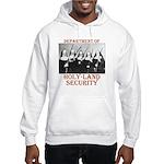 Holy-Land Security Hooded Sweatshirt