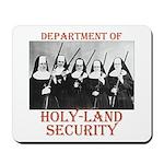 Holy-Land Security Mousepad