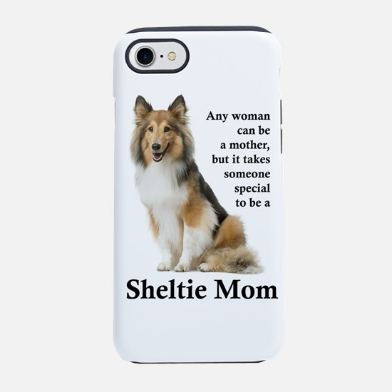 Sheltie Mom iPhone 8/7 Tough Case