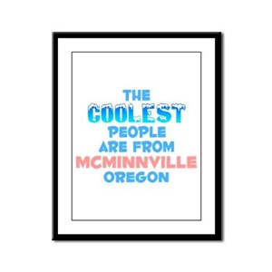 Coolest: Mcminnville, OR Framed Panel Print