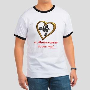 """""""A Motocrosser Loves Me"""" Ringer T"""