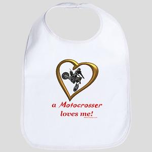 """""""A Motocrosser Loves Me"""" Bib"""