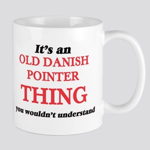 It's an Old Danish Pointer thing, you wou Mugs