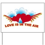 Love is in the Air Yard Sign