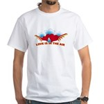 Love is in the Air White T-Shirt
